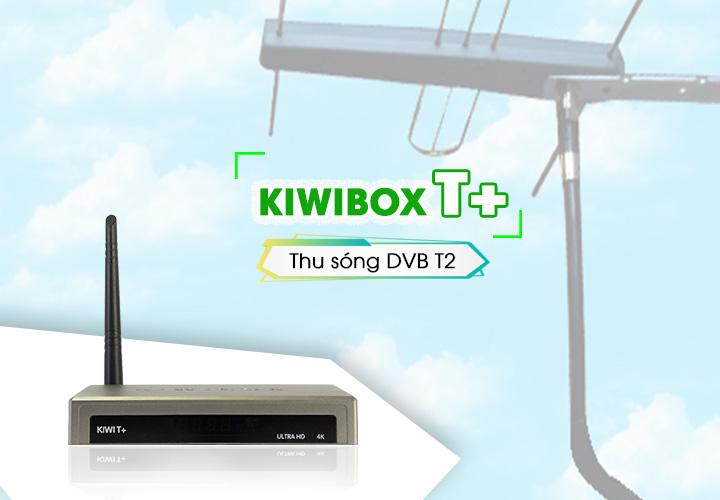 Danh sách kênh truyền hình trên Kiwibox T+